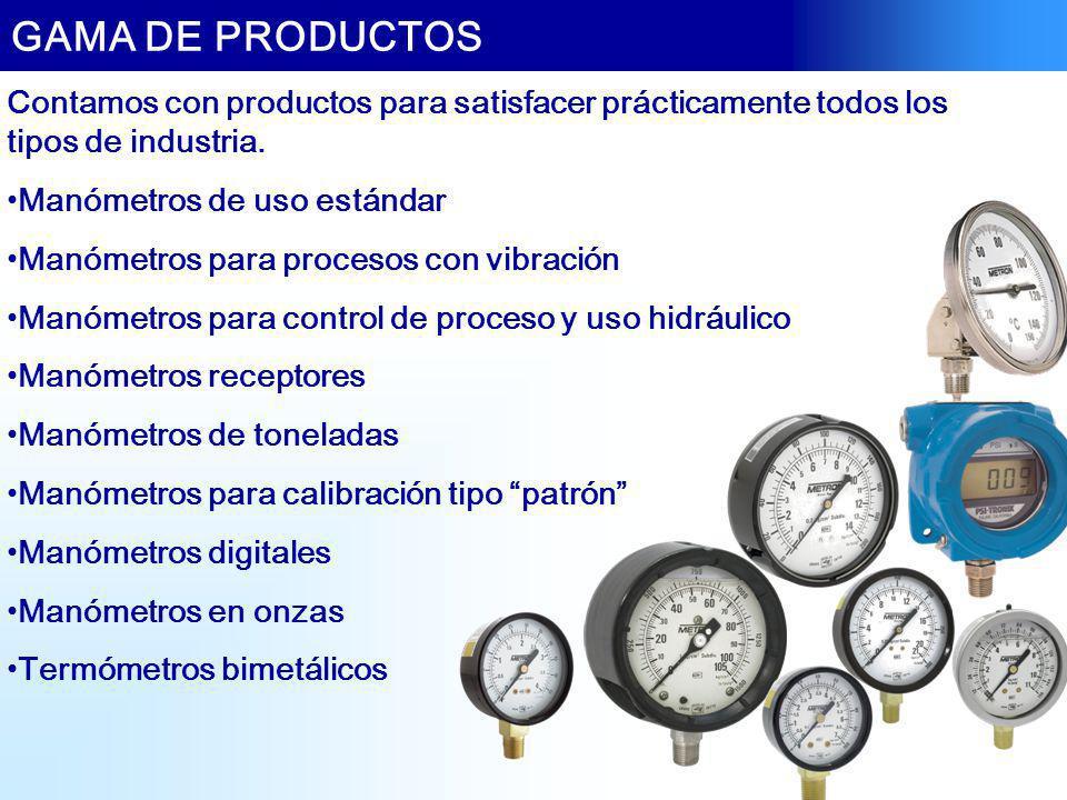 Contamos con productos para satisfacer prácticamente todos los tipos de industria. Manómetros de uso estándar Manómetros para procesos con vibración M