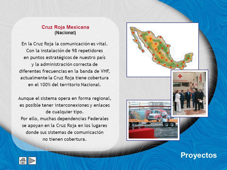 Cruz Roja Mexicana (Nacional) También se le equipo un vehículo con 18 radios de comunicación interconectados a través de una consola Zetron 40, con la cual es capaz de enlazar equipos de otras dependencias en cualquier frecuencia con cualquier otra, incluyendo la Cruz Roja.