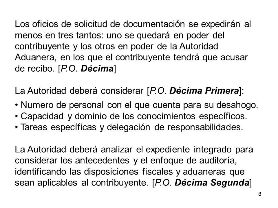 9 II.Inicio de la revisión de gabinete 1. Oficio de solicitud de informes, datos y documentos.