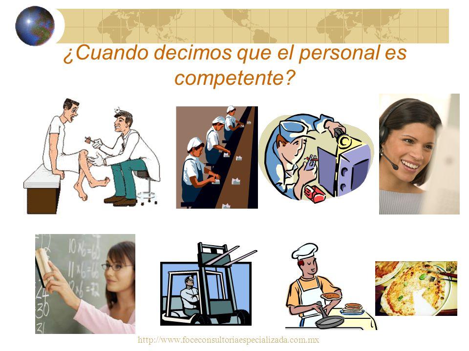 http://www.foceconsultoriaespecializada.com.mx En estos casos estamos aplicando modelos de administración de: INCOMPETENCIAS