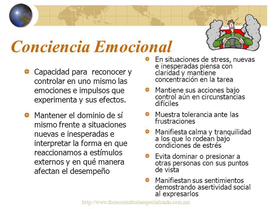 http://www.foceconsultoriaespecializada.com.mx Autoconfianza Contar con la certeza sobre el valor y las facultades propias; fuerte sentido del valor y