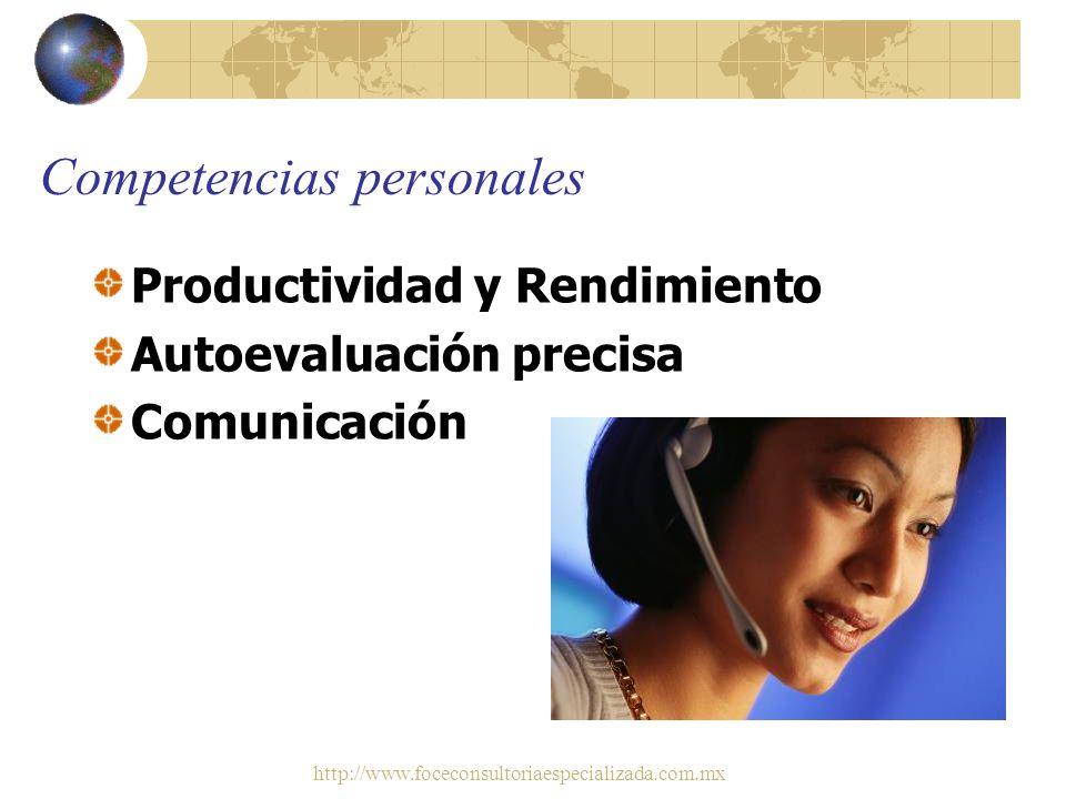 http://www.foceconsultoriaespecializada.com.mx Competencias personales Pensamiento Analítico Gestión del Conocimiento Comportamiento Ético Compromiso
