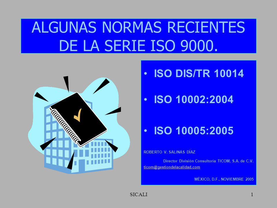 SICALI1 ALGUNAS NORMAS RECIENTES DE LA SERIE ISO 9000.