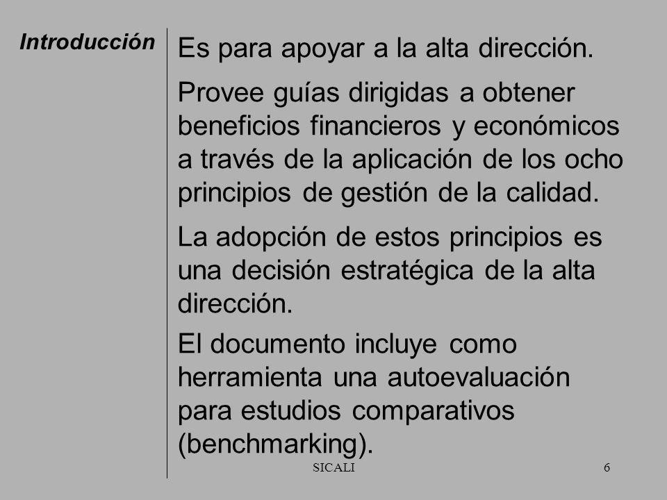 SICALI6 Introducción Es para apoyar a la alta dirección.