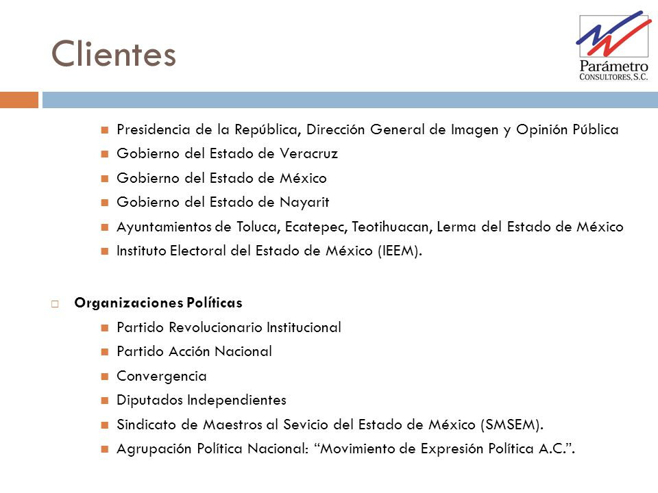 Presidencia de la República, Dirección General de Imagen y Opinión Pública Gobierno del Estado de Veracruz Gobierno del Estado de México Gobierno del