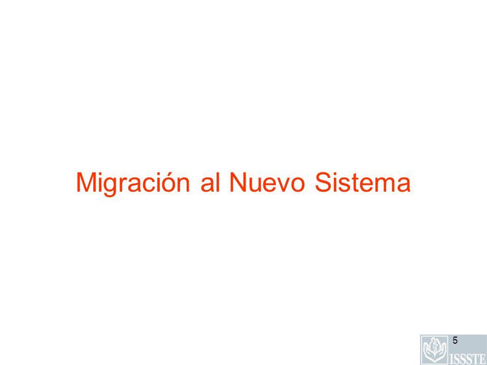 5 Migración al Nuevo Sistema