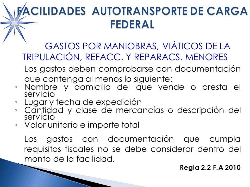 GASTOS POR MANIOBRAS, VIÁTICOS DE LA TRIPULACIÓN, REFACC.