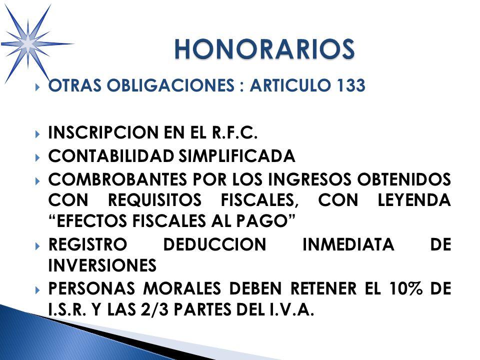 OTRAS OBLIGACIONES : ARTICULO 133 INSCRIPCION EN EL R.F.C.