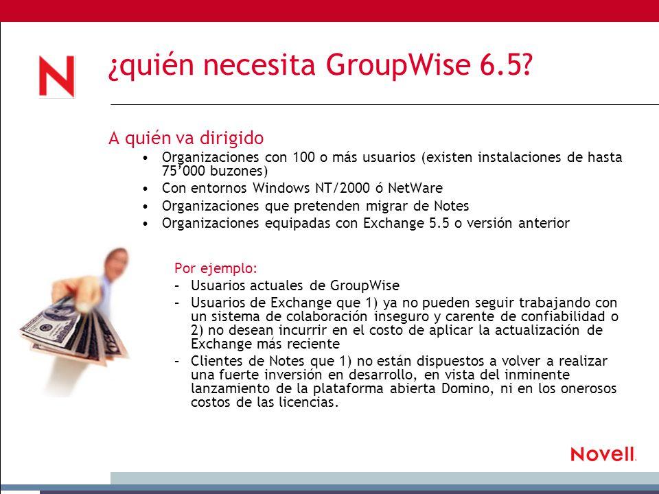 ¿quién necesita GroupWise 6.5.