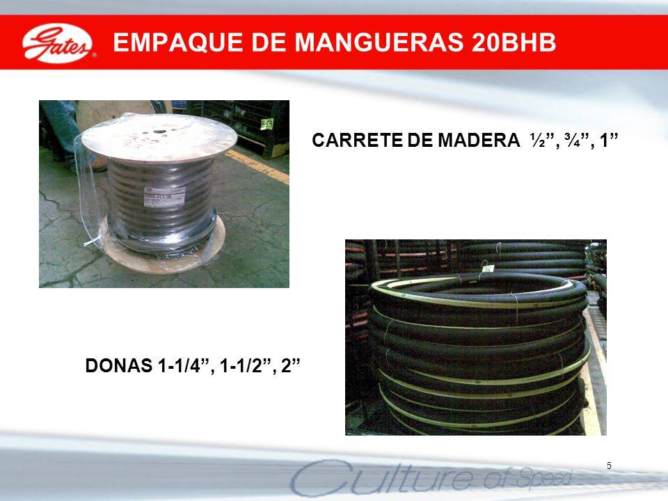 5 EMPAQUE DE MANGUERAS 20BHB CARRETE DE MADERA ½, ¾, 1 DONAS 1-1/4, 1-1/2, 2