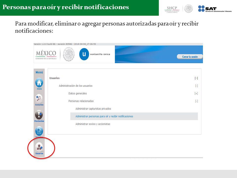 Personas para oír y recibir notificaciones Para modificar, eliminar o agregar personas autorizadas para oír y recibir notificaciones: