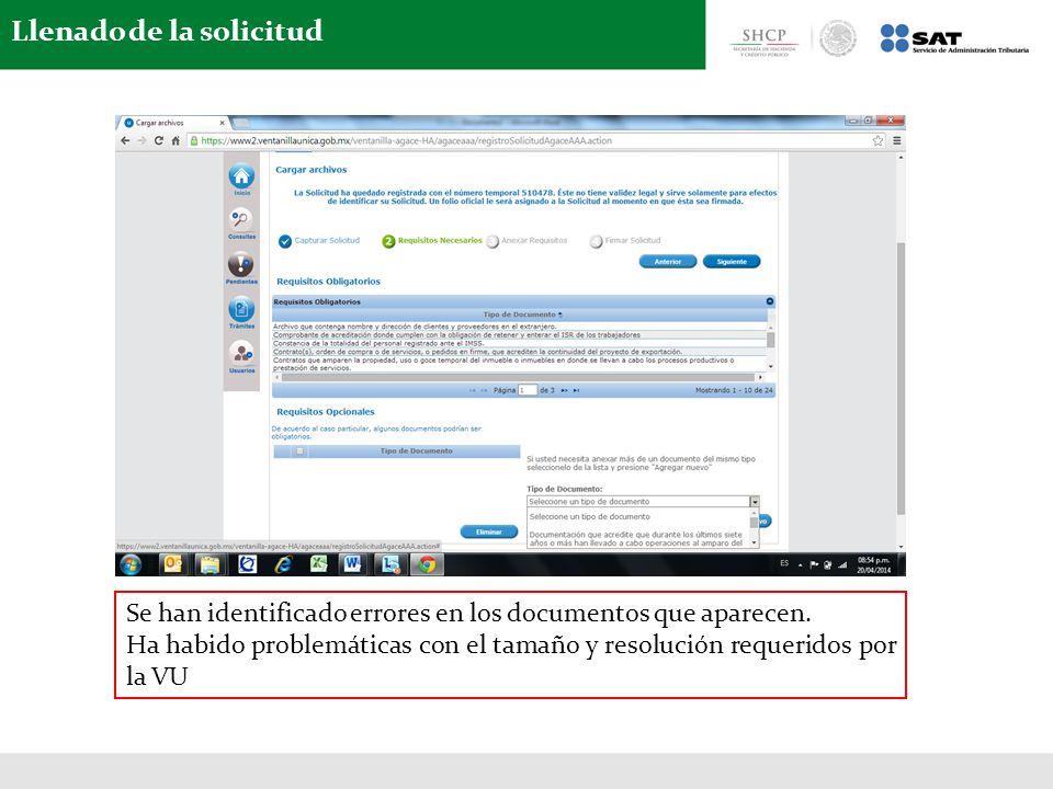 Llenado de la solicitud Se han identificado errores en los documentos que aparecen. Ha habido problemáticas con el tamaño y resolución requeridos por