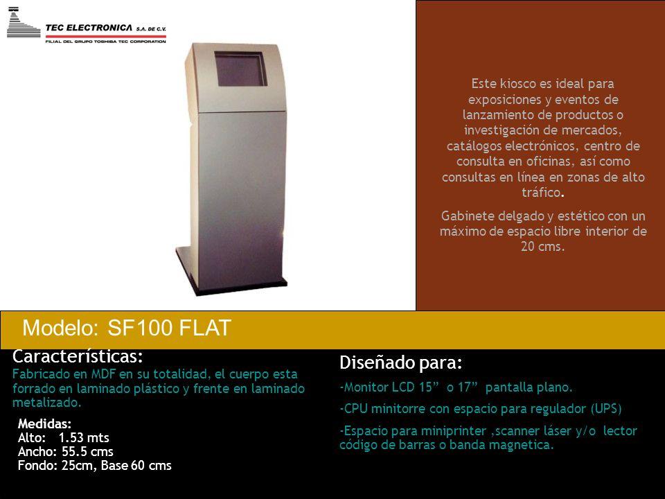 Características: Fabricado en MDF en su totalidad, el cuerpo esta forrado en laminado plástico y frente en laminado metalizado. Modelo: SF100 FLAT Est