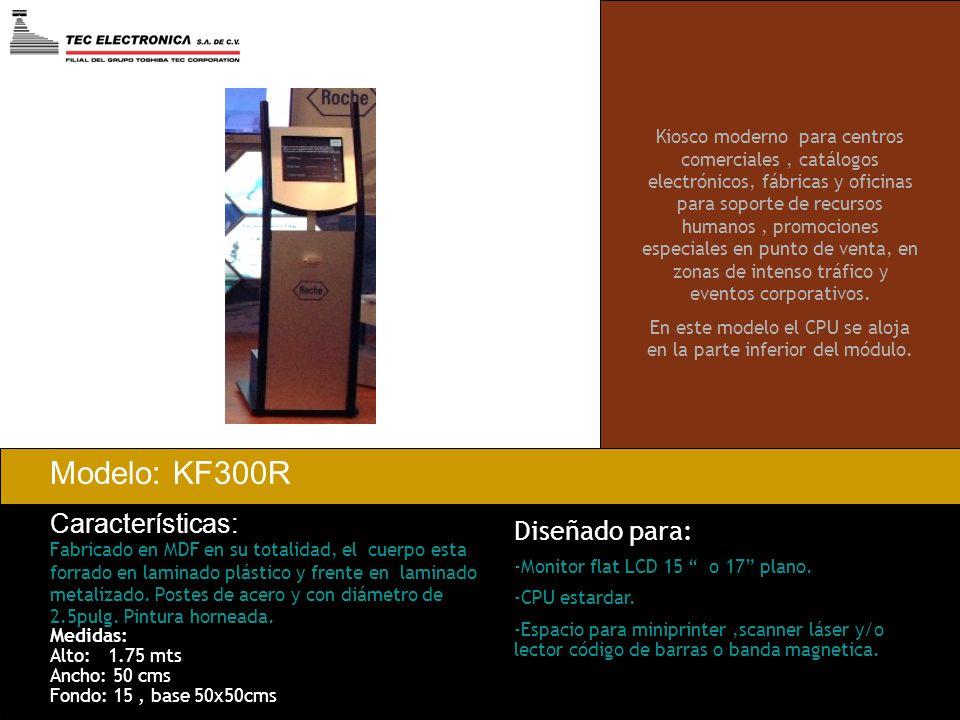 Modelo: KF300R Características: Fabricado en MDF en su totalidad, el cuerpo esta forrado en laminado plástico y frente en laminado metalizado. Postes