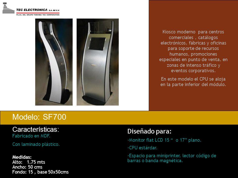 Modelo: SF700 Características: Fabricado en MDF. Con laminado plástico. Kiosco moderno para centros comerciales, catálogos electrónicos, fábricas y of