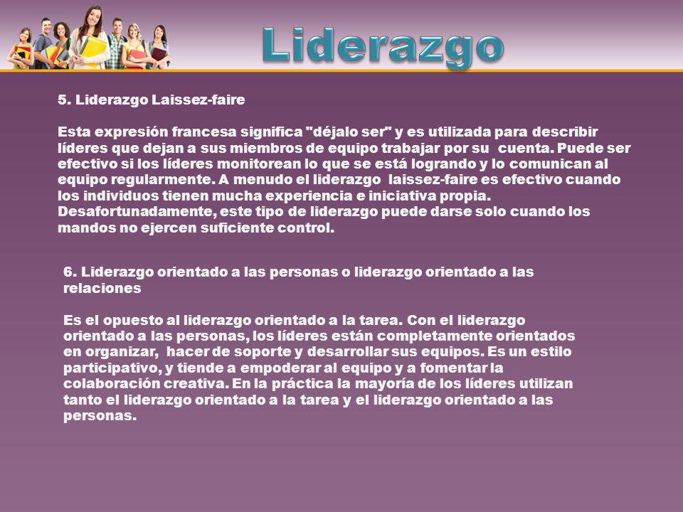 7.Liderazgo natural Este término describe al líder que no está reconocido formalmente como tal.