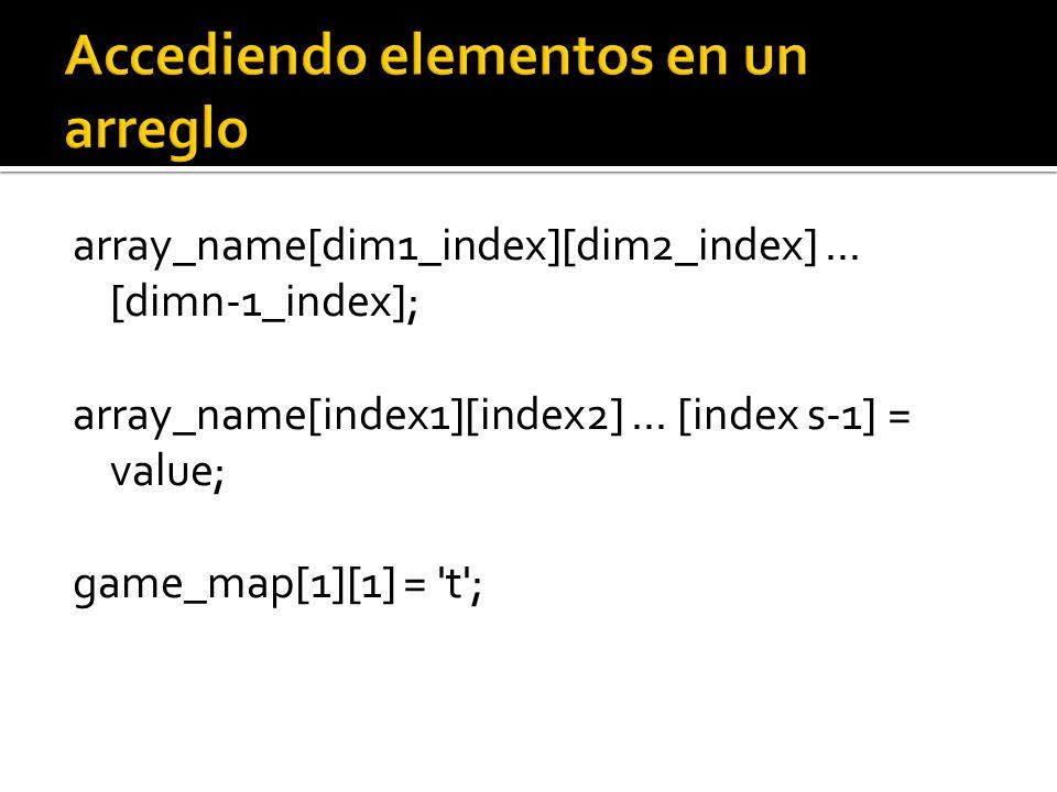 array_name[dim1_index][dim2_index]... [dimn-1_index]; array_name[index1][index2]...