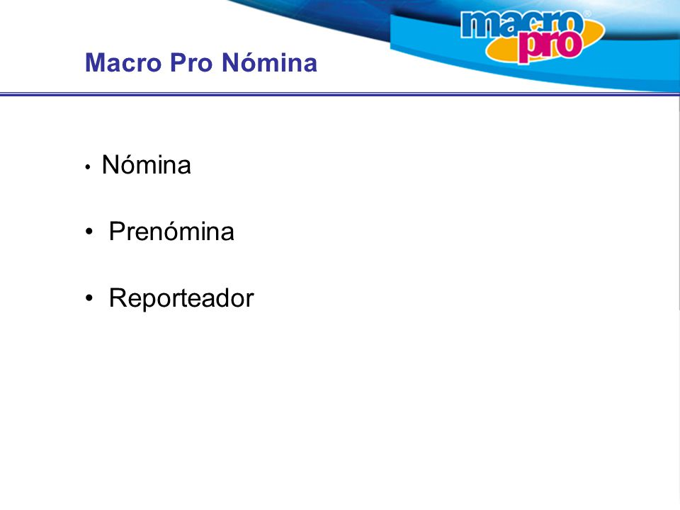 Macro Pro Nómina Nómina Prenómina Reporteador