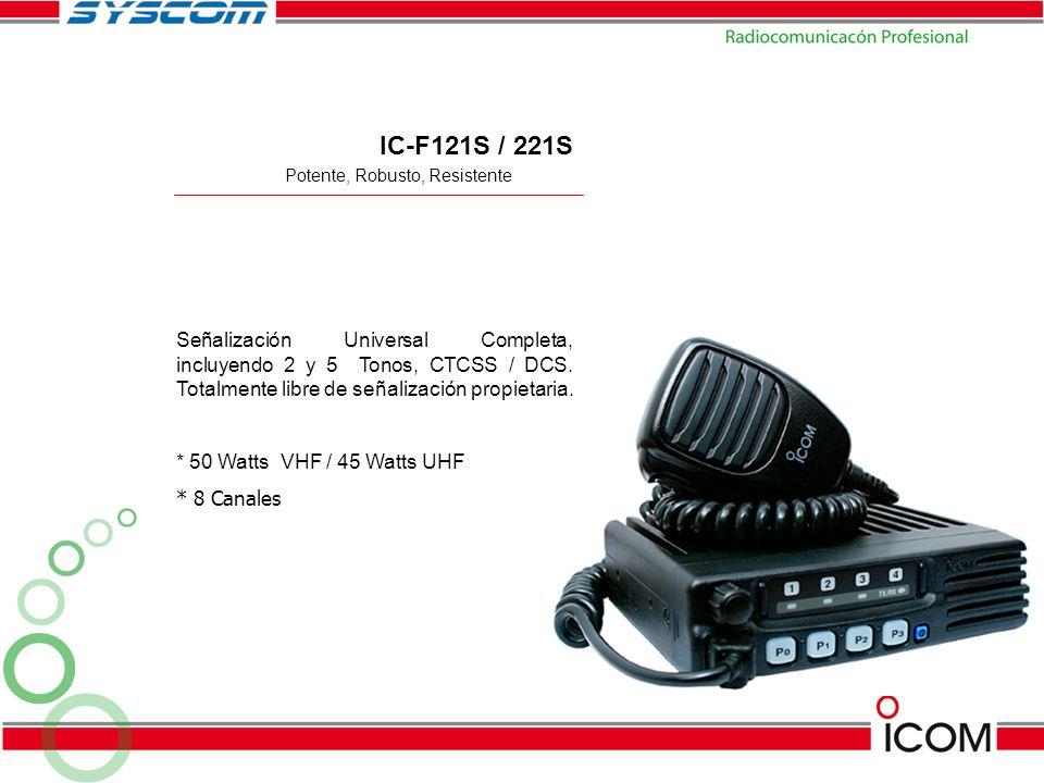 Potente, Robusto, Resistente IC-F121S / 221S Señalización Universal Completa, incluyendo 2 y 5 Tonos, CTCSS / DCS. Totalmente libre de señalización pr
