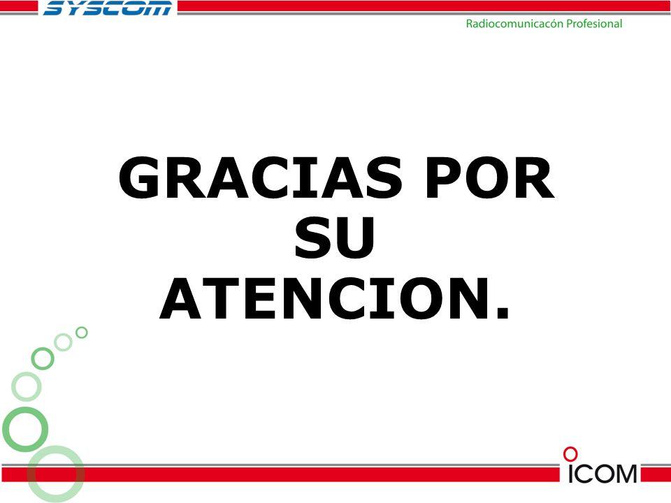 GRACIAS POR SU ATENCION.
