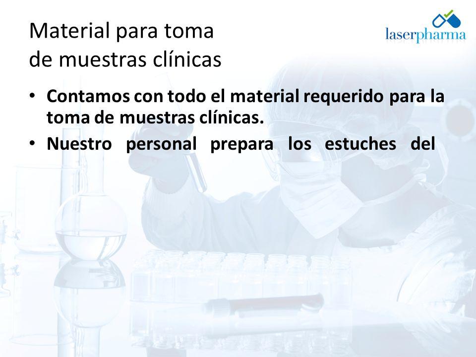 Material para toma de muestras clínicas Contamos con todo el material requerido para la toma de muestras clínicas.