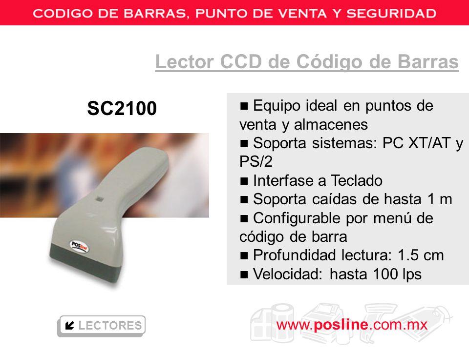 www.posline.com.mx LECTORES Lector CCD de Código de Barras SC2100 n Equipo ideal en puntos de venta y almacenes n Soporta sistemas: PC XT/AT y PS/2 n
