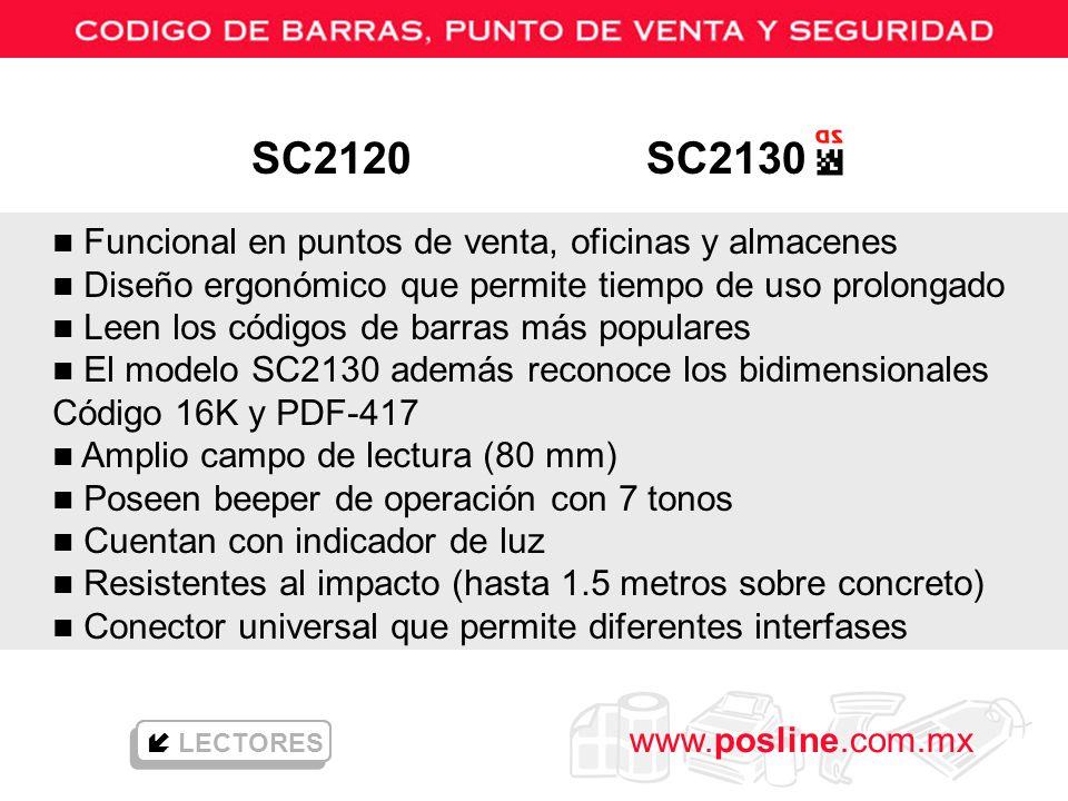 www.posline.com.mx LECTORES n Funcional en puntos de venta, oficinas y almacenes n Diseño ergonómico que permite tiempo de uso prolongado n Leen los c