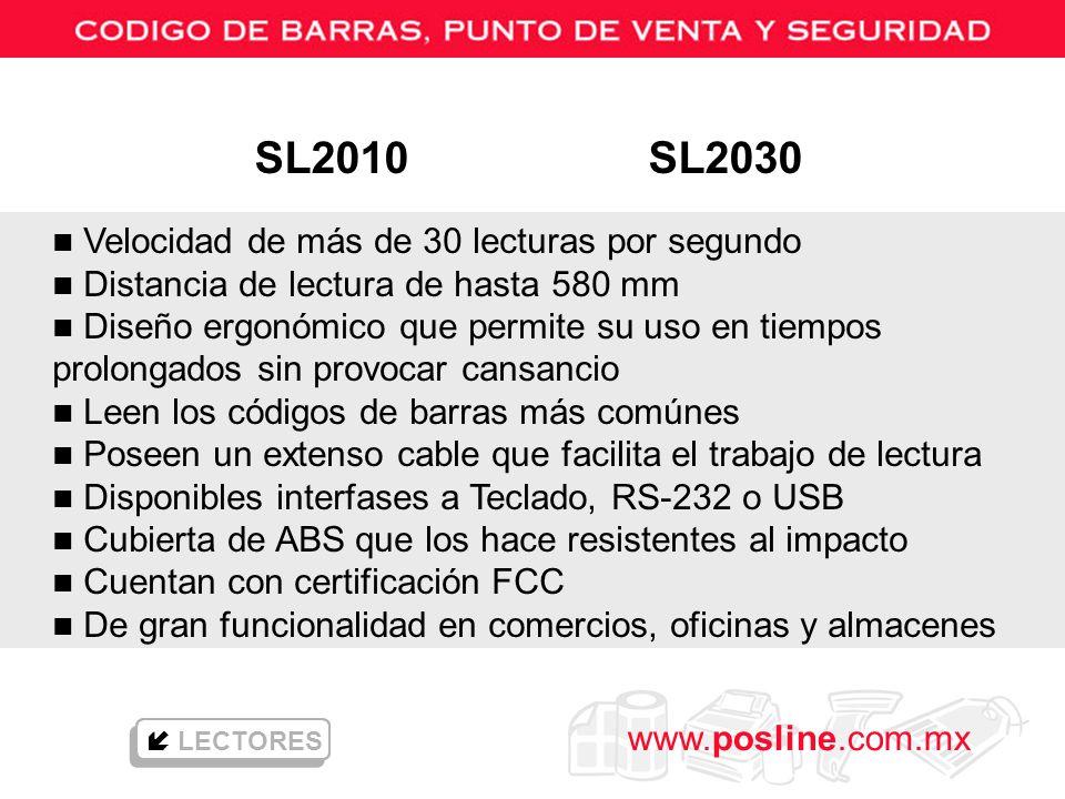 www.posline.com.mx LECTORES n Velocidad de más de 30 lecturas por segundo n Distancia de lectura de hasta 580 mm n Diseño ergonómico que permite su us