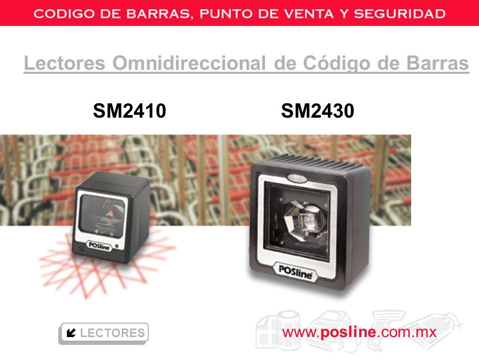 www.posline.com.mx Lectores Omnidireccional de Código de Barras SM2410 SM2430 LECTORES