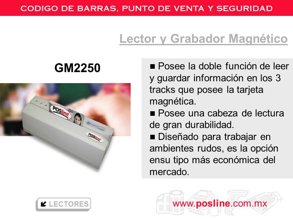 www.posline.com.mx GM2250 Lector y Grabador Magnético LECTORES n Posee la doble función de leer y guardar información en los 3 tracks que posee la tar