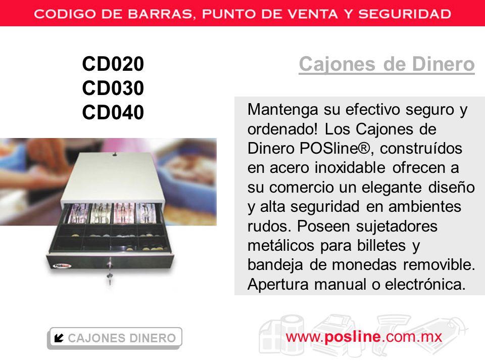 www.posline.com.mx Cajones de Dinero CAJONES DINERO Mantenga su efectivo seguro y ordenado! Los Cajones de Dinero POSline®, construídos en acero inoxi