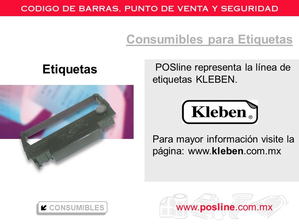 www.posline.com.mx POSline representa la línea de etiquetas KLEBEN. Para mayor información visite la página: www.kleben.com.mx Consumibles para Etique