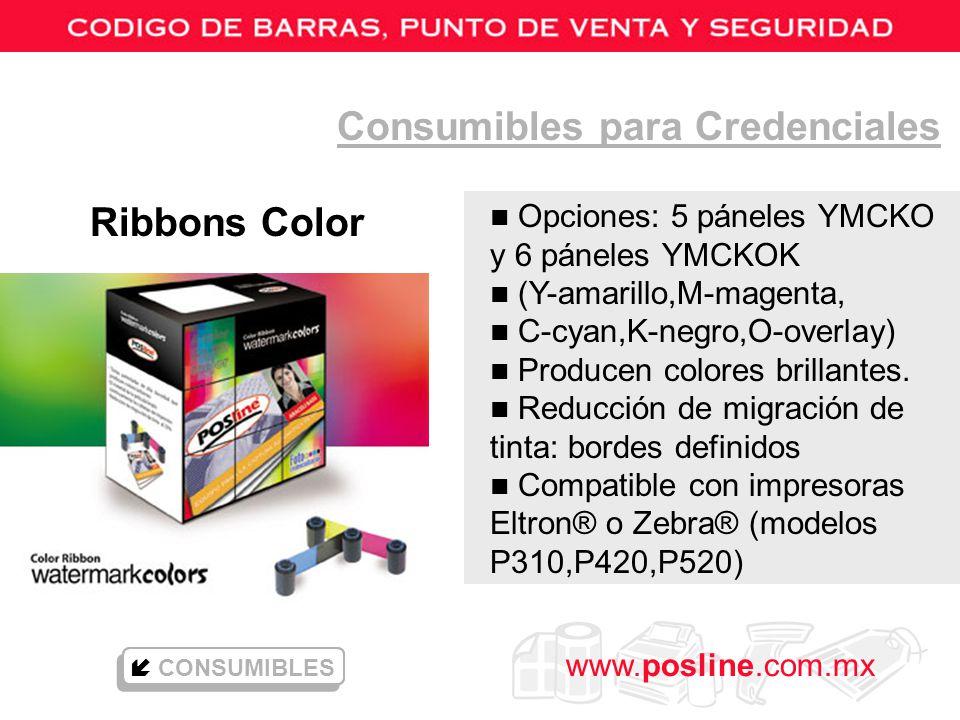 www.posline.com.mx Consumibles para Credenciales Ribbons Color n Opciones: 5 páneles YMCKO y 6 páneles YMCKOK n (Y-amarillo,M-magenta, n C-cyan,K-negr