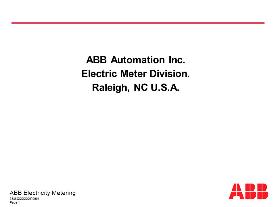 3BUSXXXXXXR0001 Page 2 ABB Electricity Metering ABB en los Estados Unidos Jefferson City Santa Clara Bloomington Muncie St.