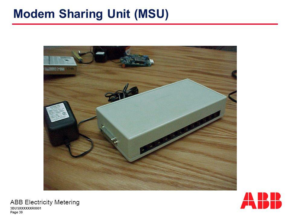 3BUSXXXXXXR0001 Page 39 ABB Electricity Metering Modem Sharing Unit (MSU)
