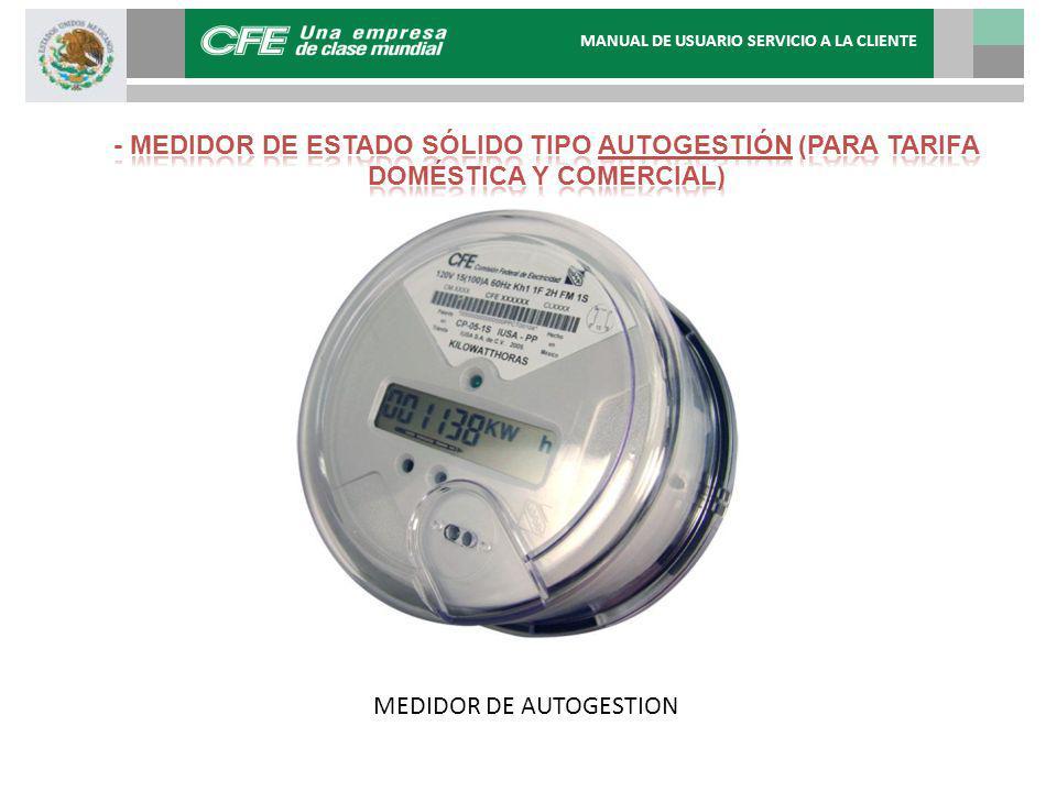 MEDIDOR DE AUTOGESTION MANUAL DE USUARIO SERVICIO A LA CLIENTE