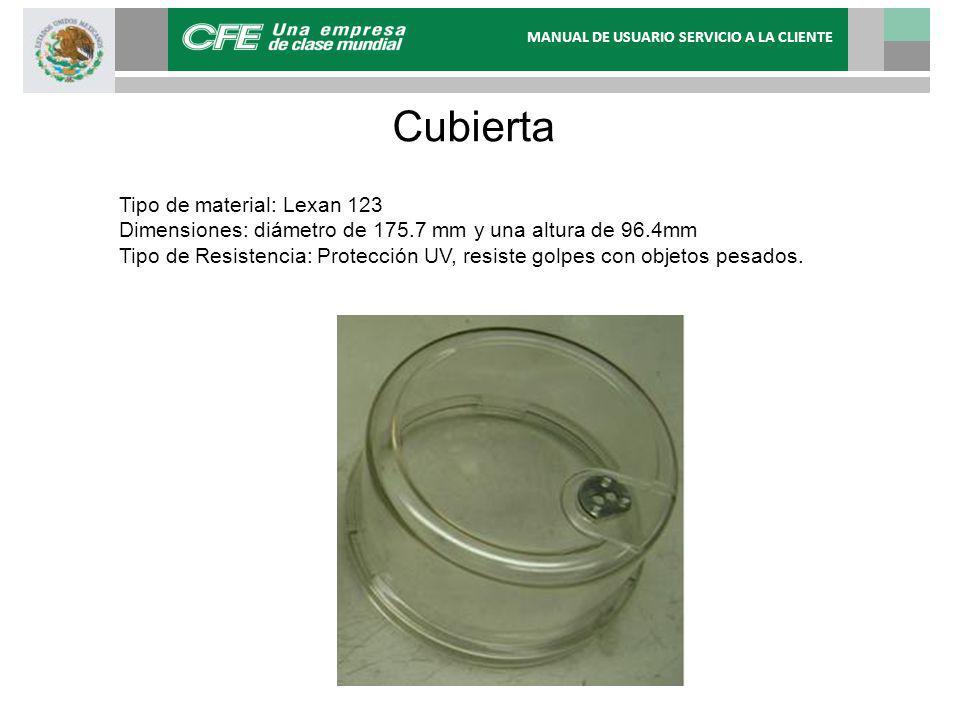 Cubierta Tipo de material: Lexan 123 Dimensiones: diámetro de 175.7 mm y una altura de 96.4mm Tipo de Resistencia: Protección UV, resiste golpes con objetos pesados.