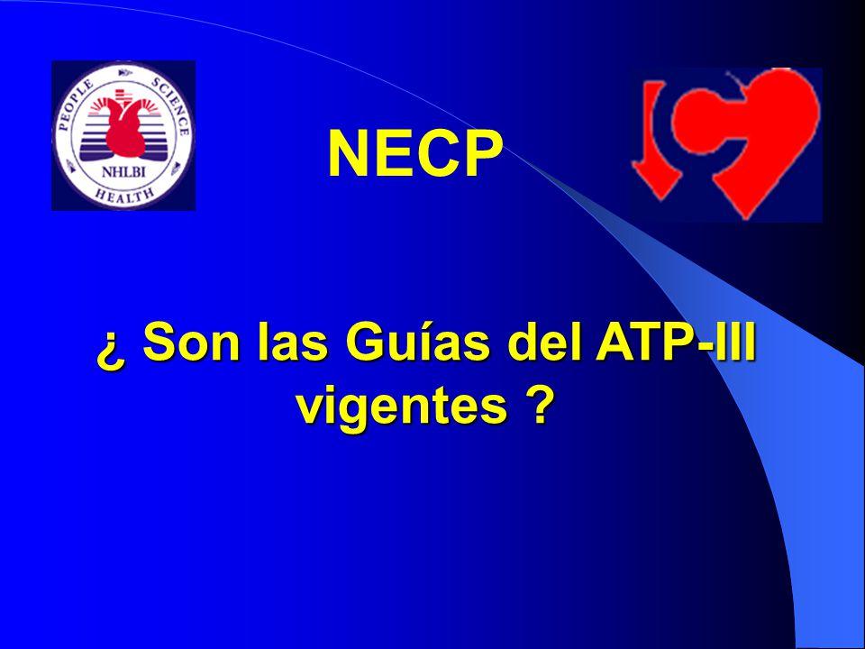 ¿ Son las Guías del ATP-III vigentes ? NECP