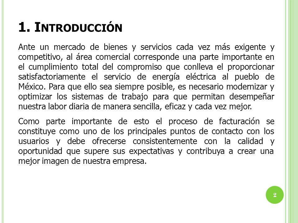 1. I NTRODUCCIÓN 2 Ante un mercado de bienes y servicios cada vez más exigente y competitivo, al área comercial corresponde una parte importante en el