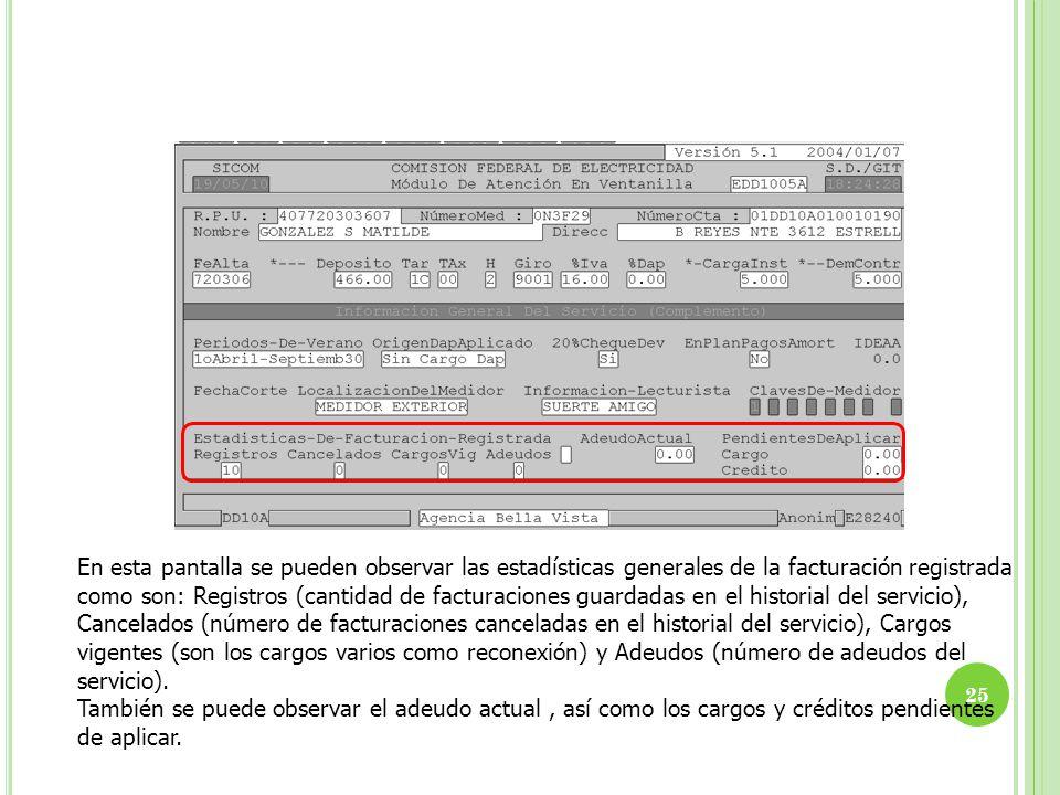 En esta pantalla se pueden observar las estadísticas generales de la facturación registrada como son: Registros (cantidad de facturaciones guardadas e