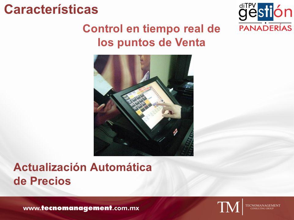 Características Control en tiempo real de los puntos de Venta Actualización Automática de Precios