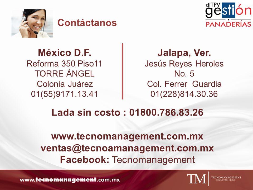 Contáctanos México D.F. Reforma 350 Piso11 TORRE ÁNGEL Colonia Juárez 01(55)9171.13.41 Jalapa, Ver. Jesús Reyes Heroles No. 5 Col. Ferrer Guardia 01(2