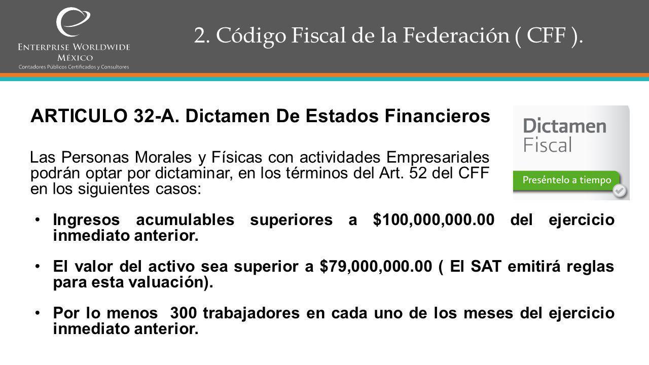 2.Código Fiscal de la Federación ( CFF ). Continua Art.
