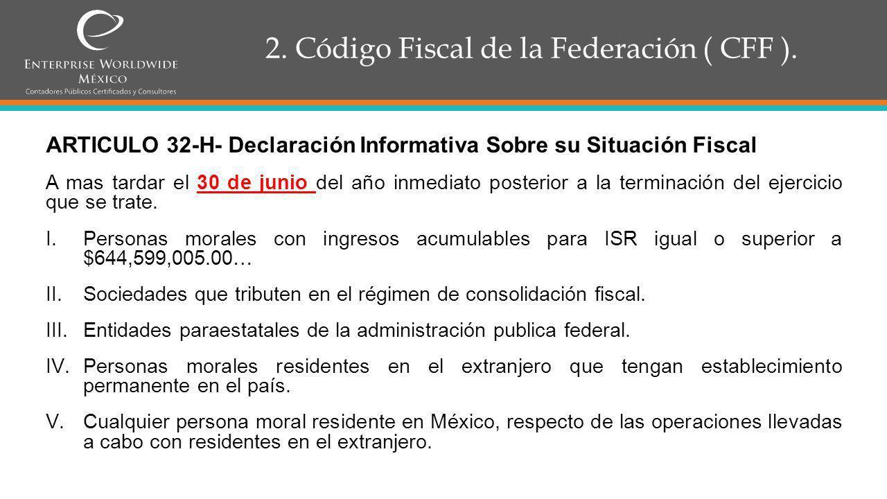 2.Código Fiscal de la Federación ( CFF ). ¿Qué hace el fisco para tener más presencia.