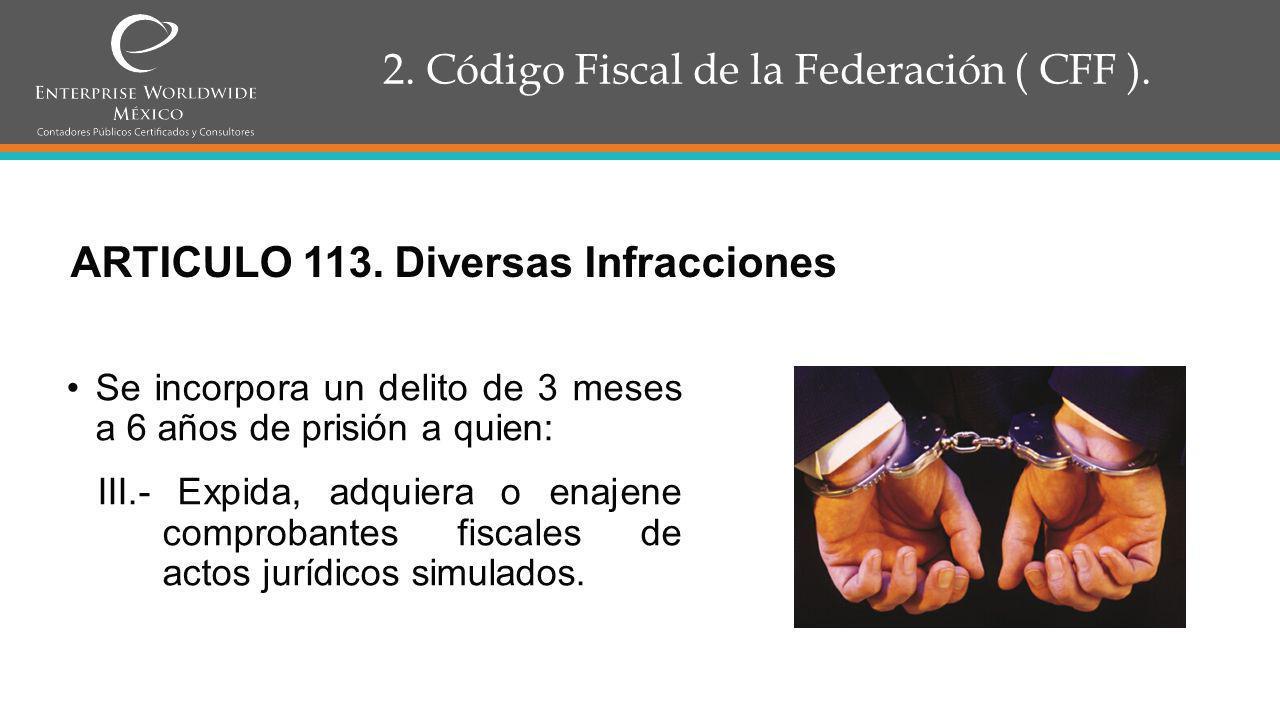 2.Código Fiscal de la Federación ( CFF ). ARTICULO 121.
