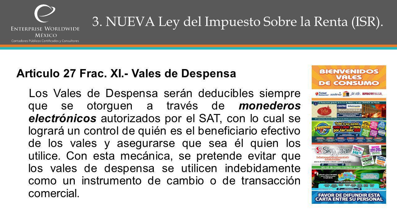3.NUEVA Ley del Impuesto Sobre la Renta (ISR). Articulo 28 Frac.