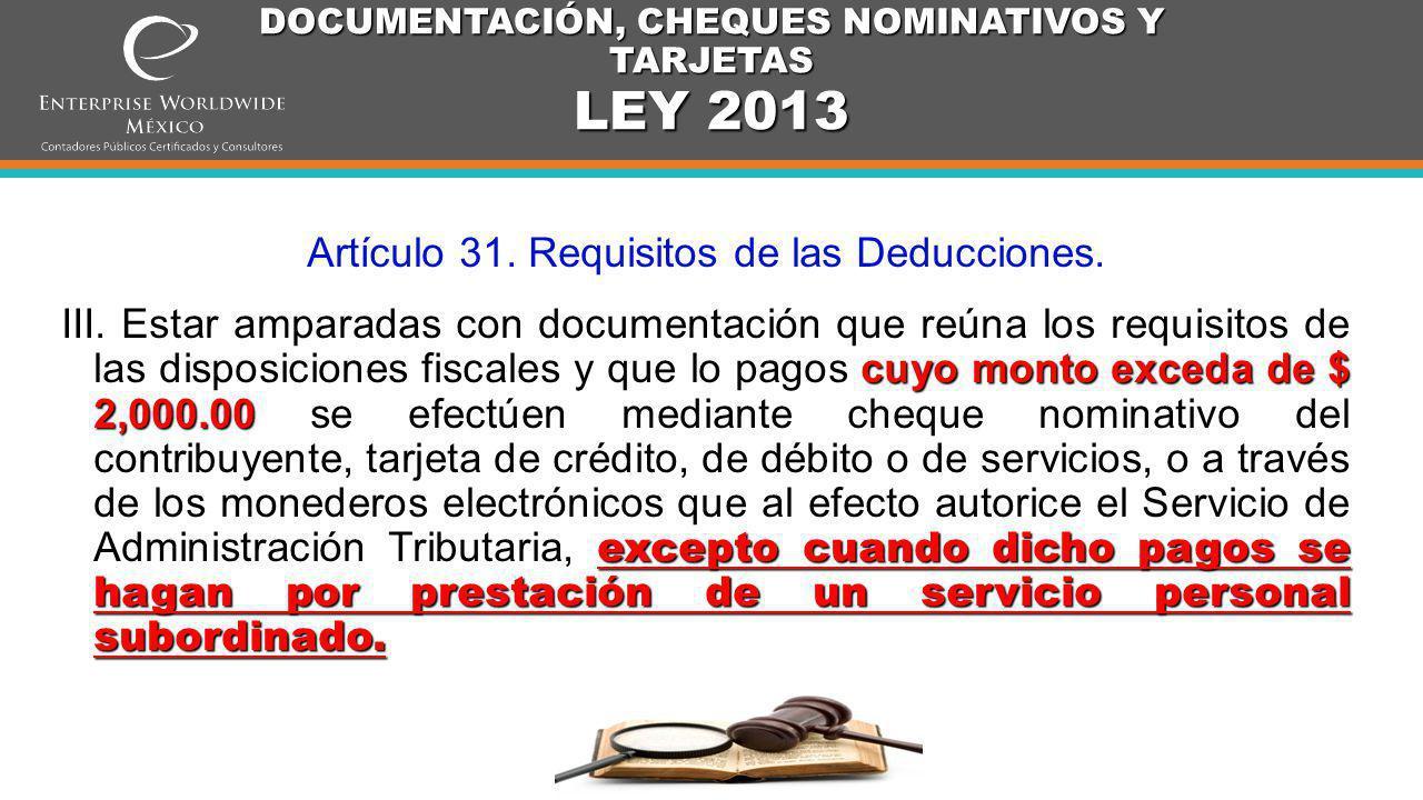 DOCUMENTACIÓN, CHEQUES NOMINATIVOS Y TARJETAS LEY 2014 Artículo 27.