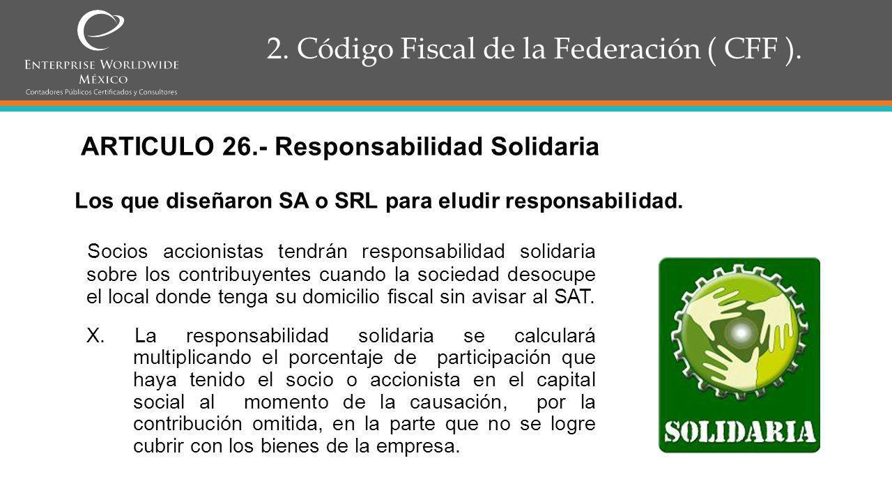 2.Código Fiscal de la Federación ( CFF ). ARTICULO 28.
