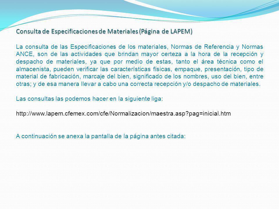 Consulta de Especificaciones de Materiales (Página de LAPEM) La consulta de las Especificaciones de los materiales, Normas de Referencia y Normas ANCE