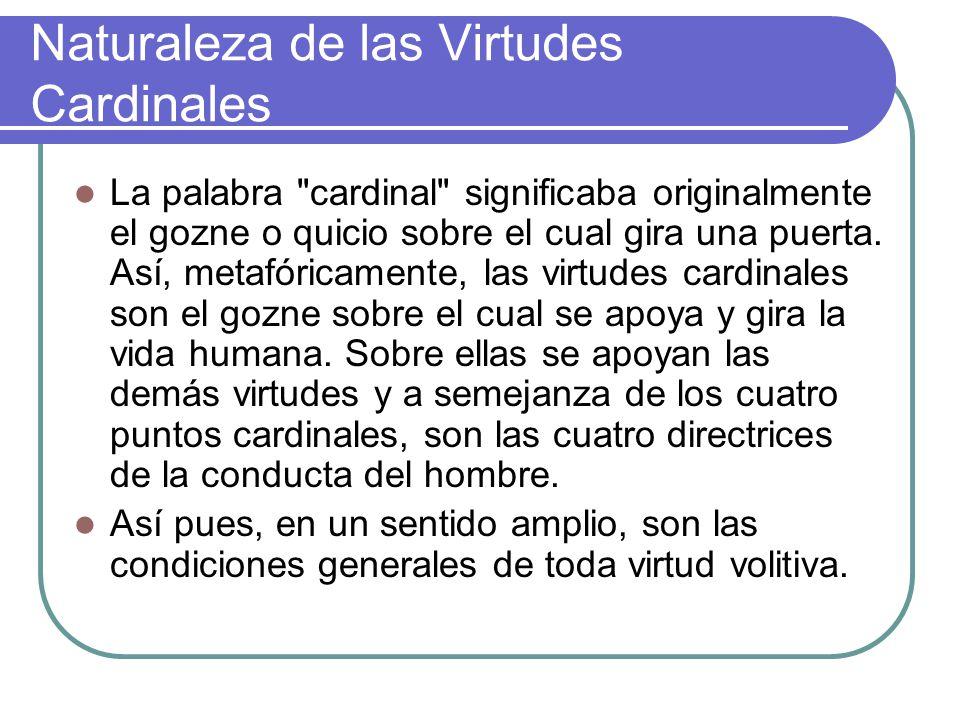 Naturaleza de las Virtudes Cardinales La palabra